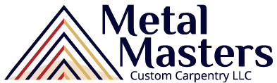Metal Masters Custom Carpentry